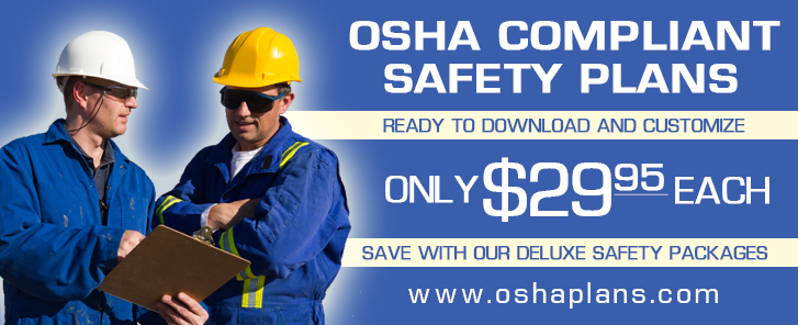 OSHA Compliant Safety Plans